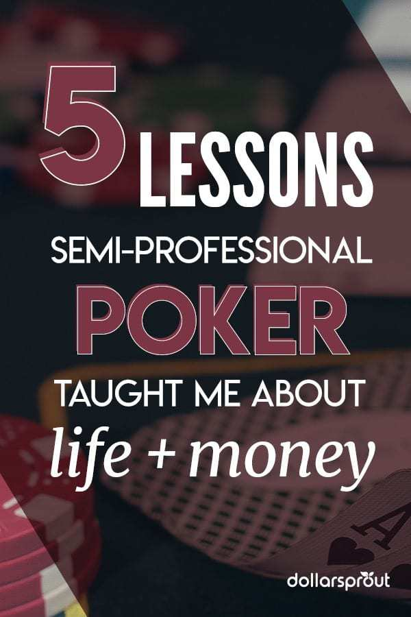 money lessons i learned from professional poker