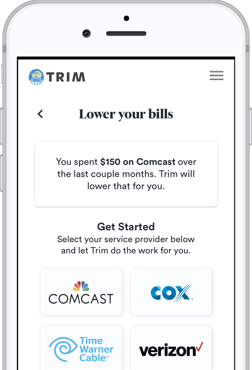 The Trim App can save you hundreds of dollars per year on common expenses, and it does it all automatically.