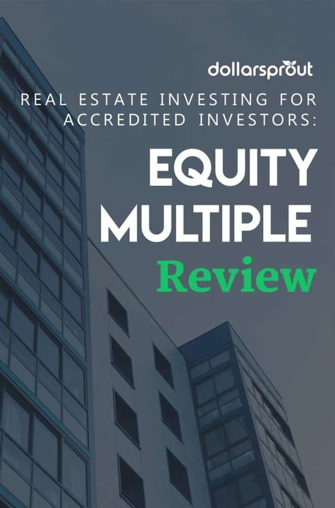 If you're an accredited investor looking for a simple, modern way to add commercial real estate to your investment portfolio, then Equity Multiple could be your perfect match. Read our Equity Multiple Review here.