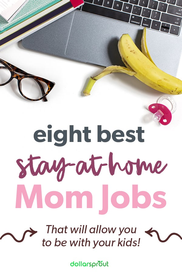 best stay at home mom jobs