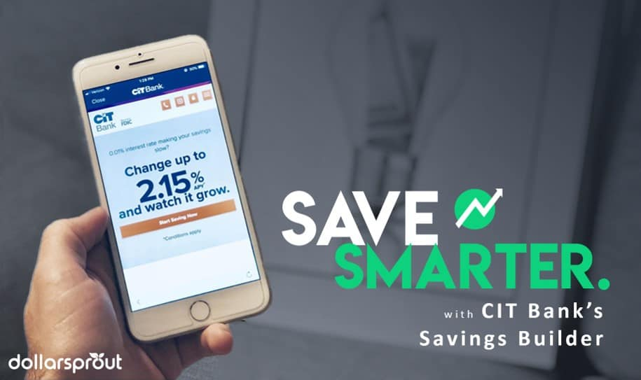 CIT Bank Savings Builder DollarSprout Partnership