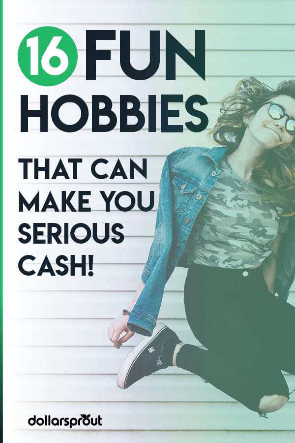 16 Fun Hobbies That Make Money (Crafts, Games & More) - DollarSprout