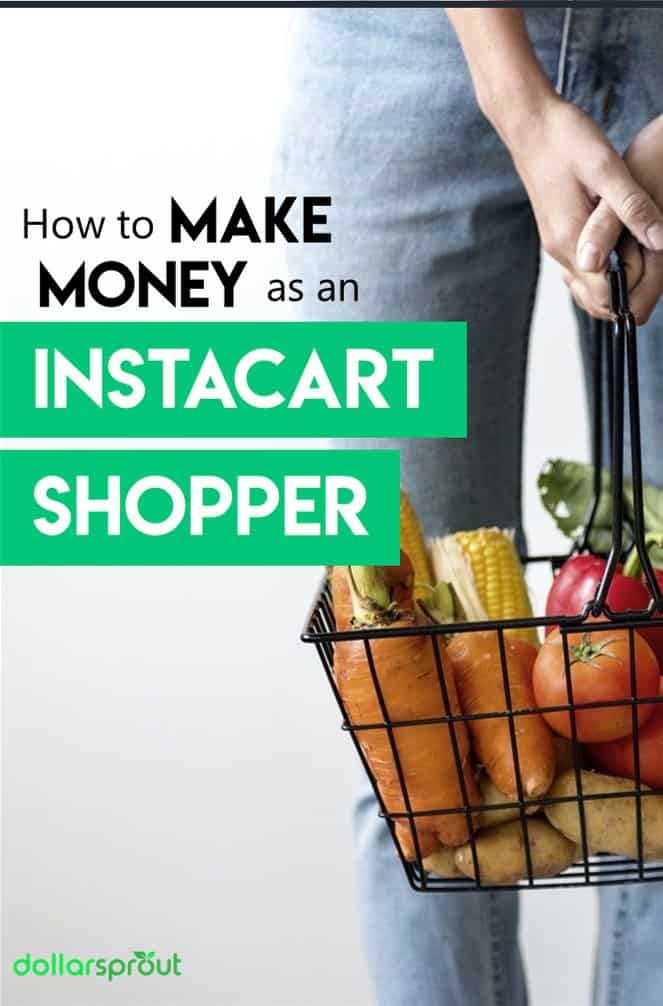 How to Become an Instacart Shopper (Earn $50-$1,000+ Per Month)