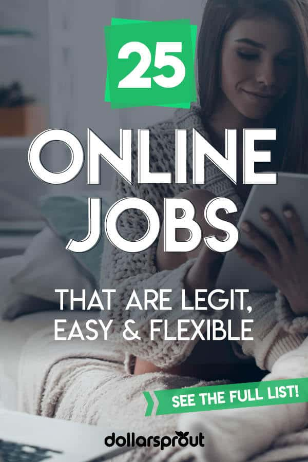 25 Legit Online Jobs That are Easy, Flexible and Profitable