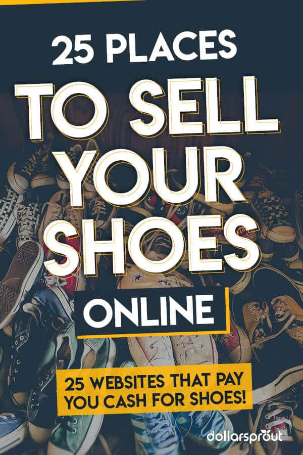 e40aebf85a8f7 34 Best Places to Sell Shoes Online for Cash - DollarSprout