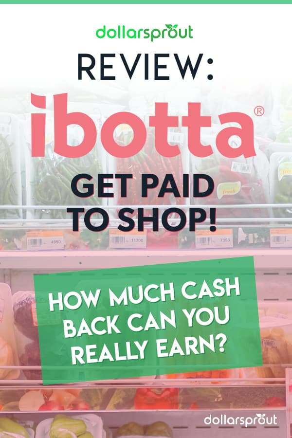 Ibotta Review: Are the Cash Rewards and $10 Sign Up Bonus