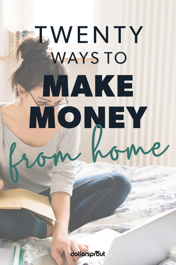 20 Real Ways to Make Money from Home (Up to $1,000/Month)