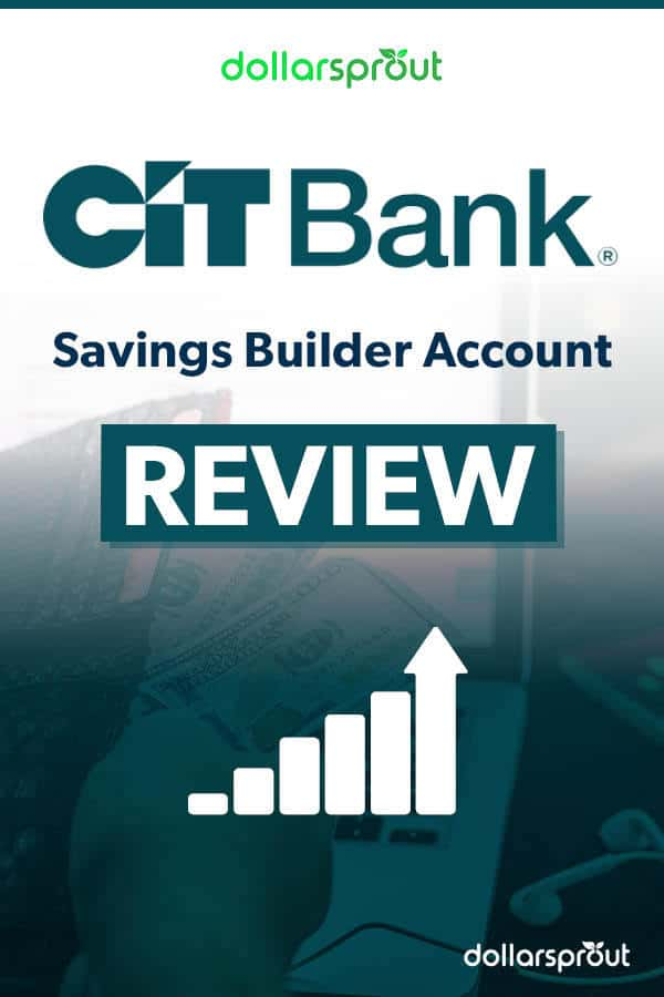 In this review of the CIT Bank Savings Builder Account, we discuss the pros and cons of this savings account and how it can fit into your savings strategy.