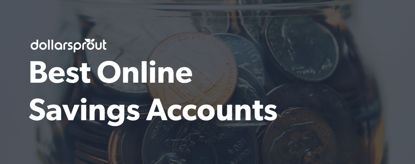 dollarsprout best online savings accounts