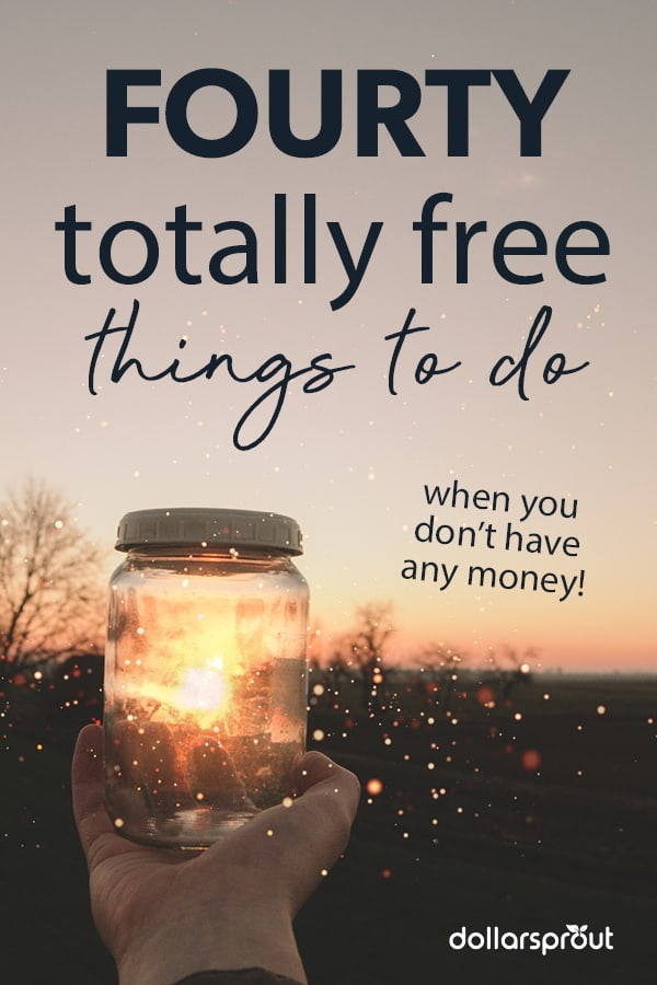 40 Free Things To Do When You're Out of Ideas (and Money)