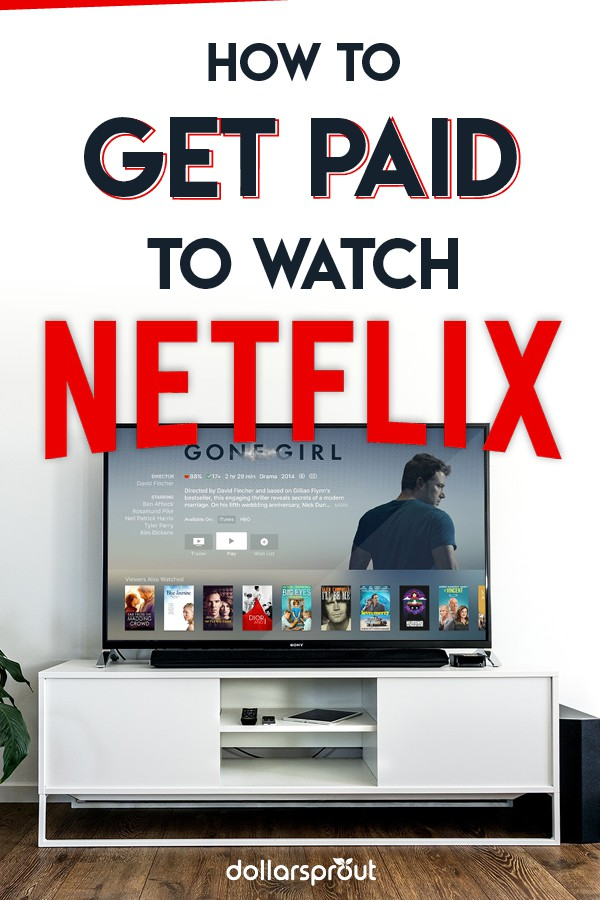 how to get paid to watch netflix