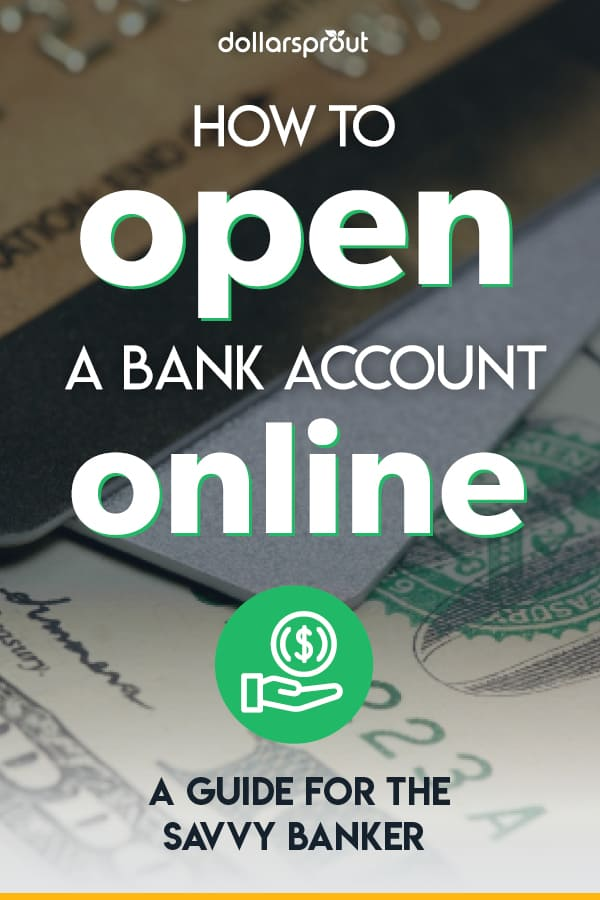 How to Open a Bank Account Online (Step by Step Guide