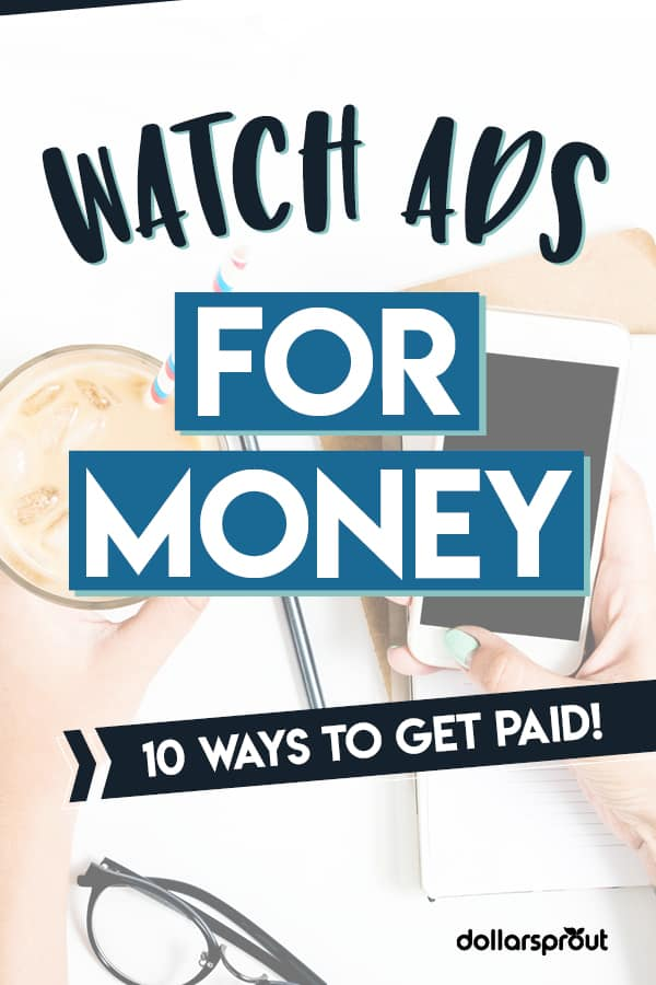 get paid to watch ads