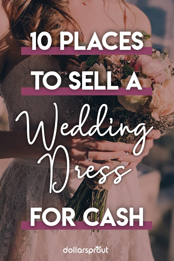 best places to sell your wedding dress for cash