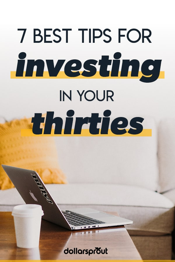 tips for investing in your thirties
