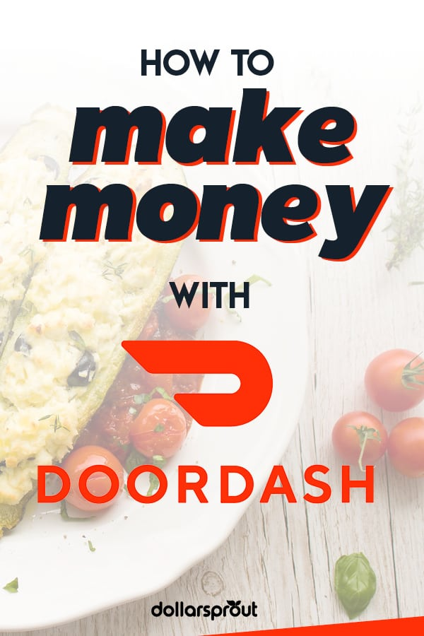How to make money with DoorDash
