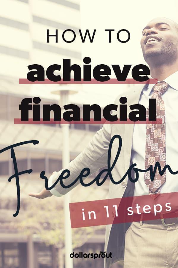 steps to achieve financial freedom