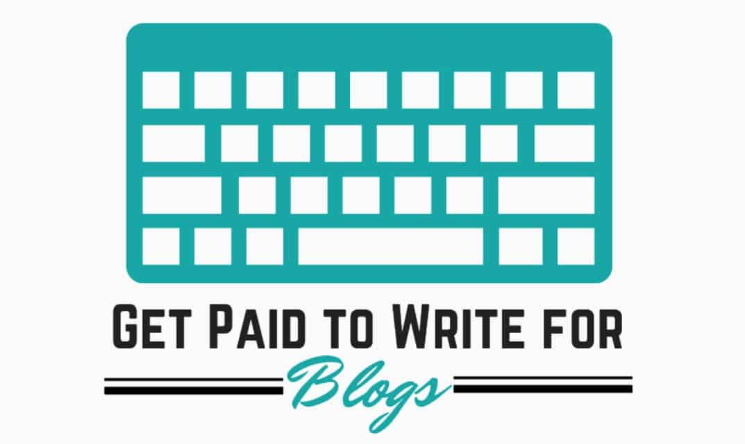 Get paid to write for blogs