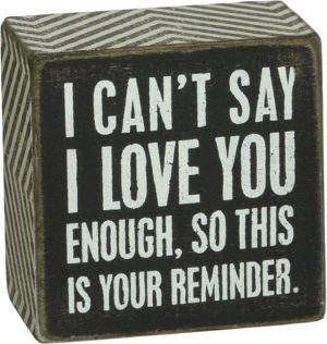 Primitive I Love You Box Sign