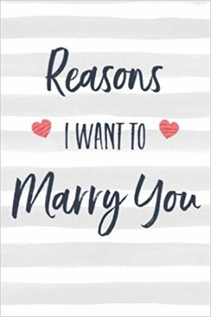 Reasons I Want to Marry You Book