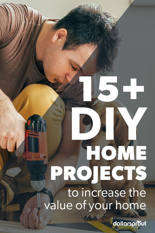 DIY home renovation projects that add value to your home.