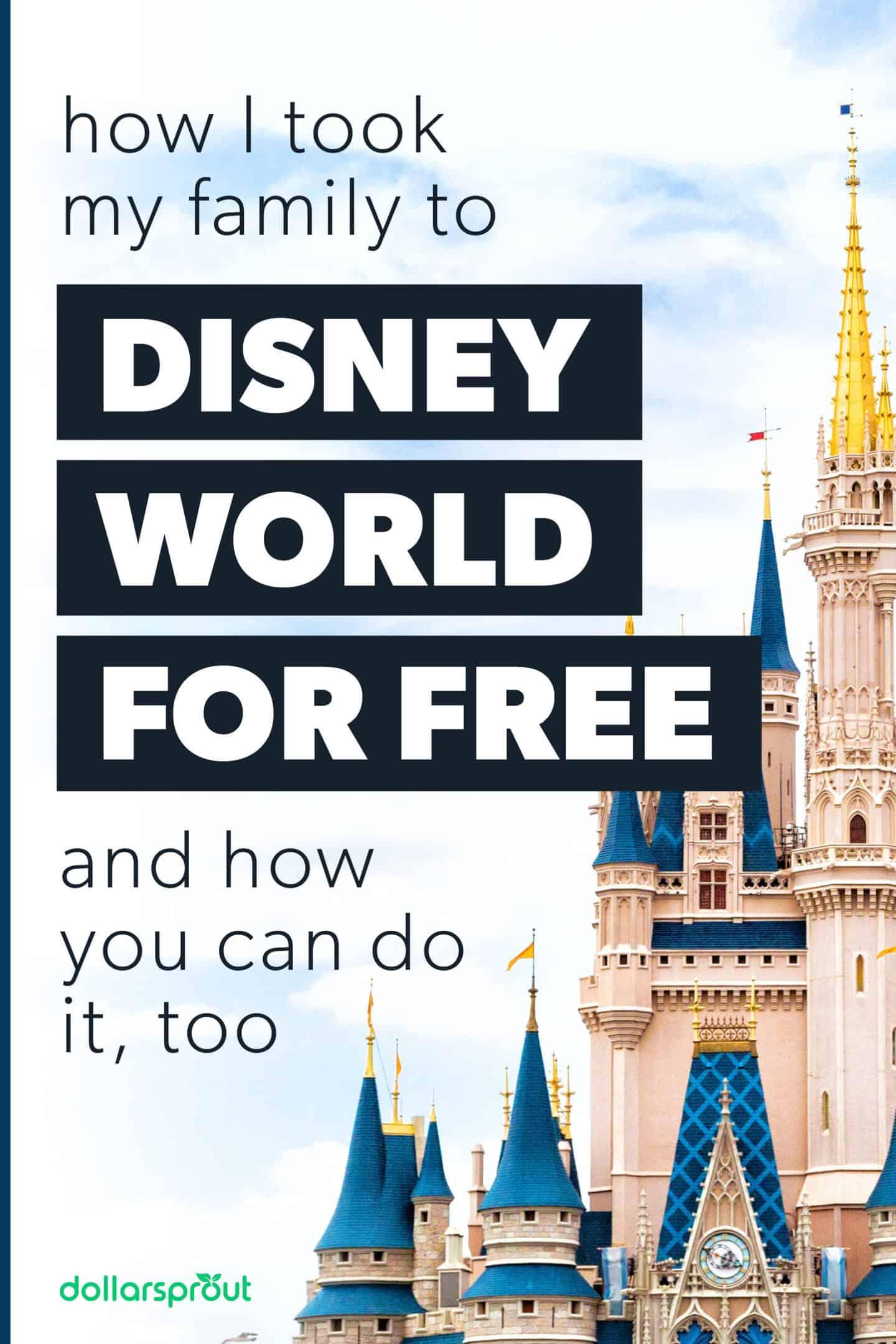 Disney World for Free