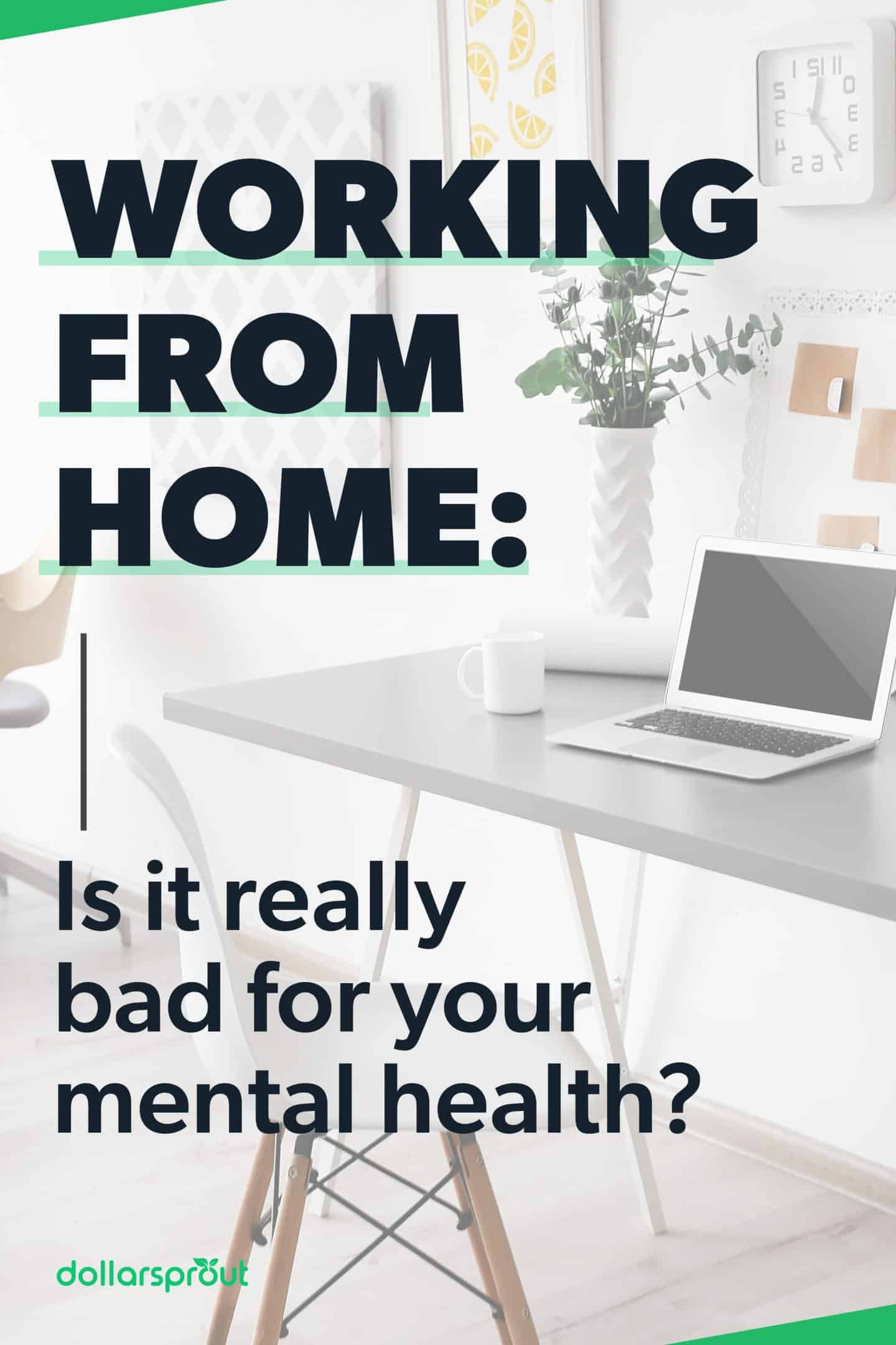 is working from home bad for your mental health?