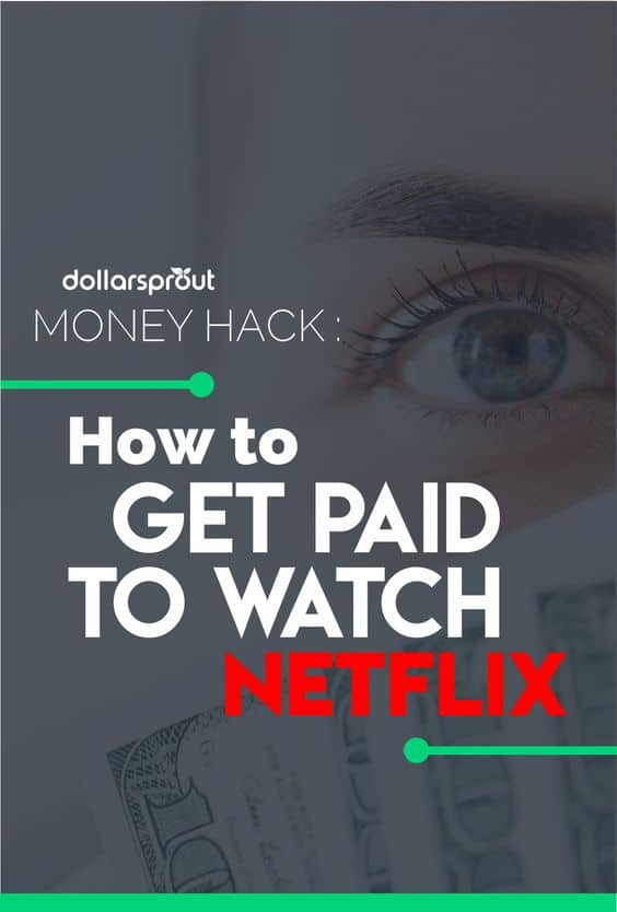 Can you really get paid to watch Netflix! With this clever hack, you can!