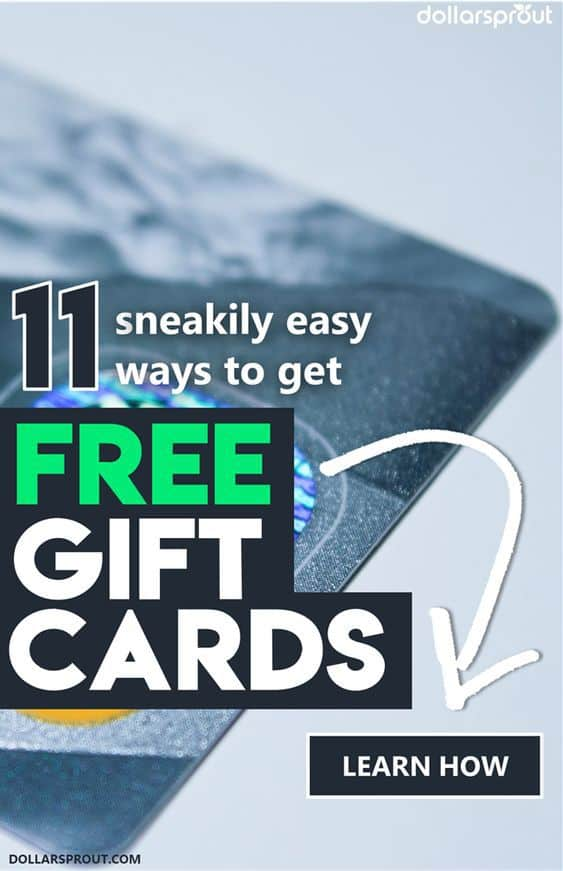 Want To Learn How Get FREE Gift Cards Well Here Are 11 Super Sneaky
