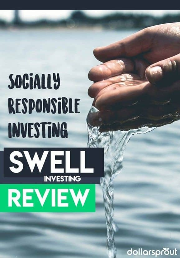 Swell Review 2018 | Socially Responsible Investing