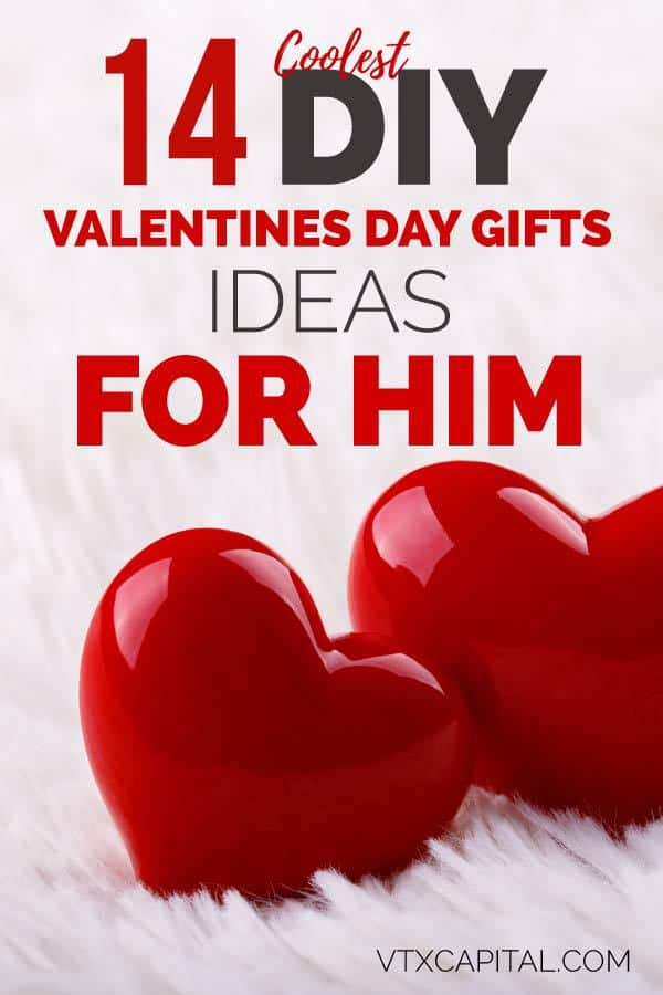 creative valentine's day gifts for him that are cheap, cute and romantic