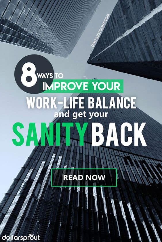 Importance of Work Life Balance | 8 Tips to Get Your Sanity Back
